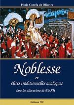 Noblesse - « … le sourire des sceptiques n'a jamais pu arrêter la marche victorieuse des hommes qui ont la foi. »