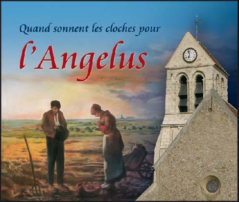 LAngelus - Quand sonnent les cloches pour l'Angélus – livre