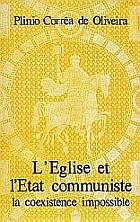 EgliseetlEtatcommuniste lacoexistenceimpossible couverture - L'Eglise et l'Etat communiste: la coexistence impossible – livre