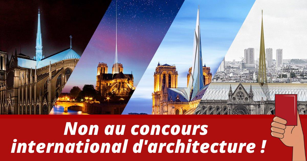 Non au concours international darchitecture 1 - Notre Dame : Non au  concours international architecture !